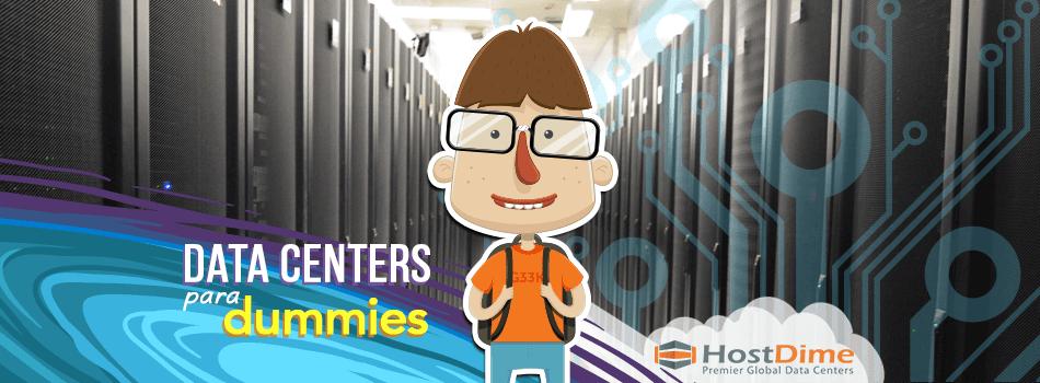 Data Centers para Dummies
