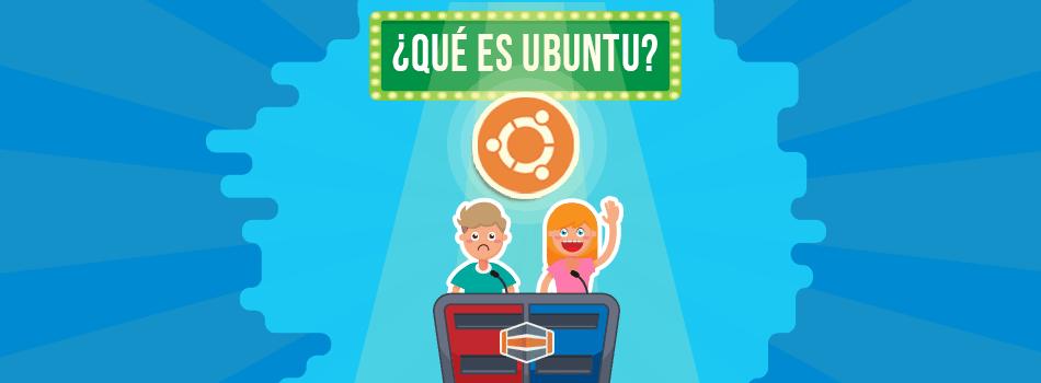 Qué es Ubuntu, en qué consiste