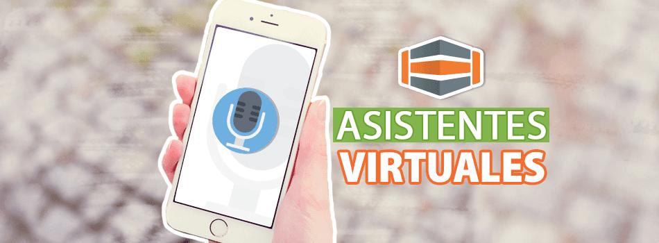 Hacia la era de los asistentes virtuales: ¿de qué se trata?
